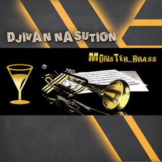 DJIVAN NASUTION - Monster_Brass (Original Mix)