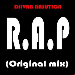 DJIVAN NASUTION - R.A.P (Original mix)
