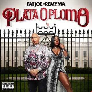 Fat Joe & Remy Ma-Plata O Plomo