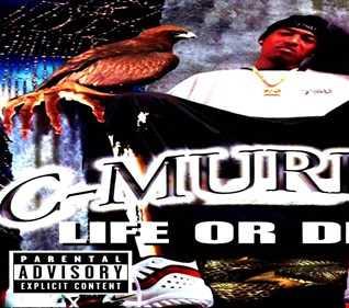 C Murder - Life Or Death