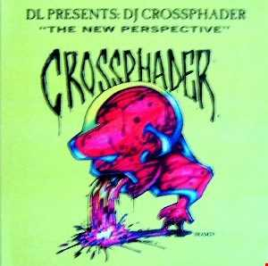 DJ Crossphader - The New Perspective