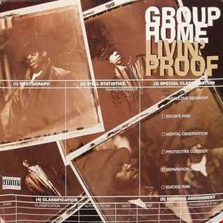Group Home – Livin' Proof (W/Bonus Tracks)