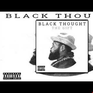 Black Thought-The Gift (2017) Mixtape