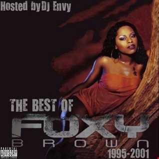 DJ ENVY -THE BEST OF FOXY BROWN (1995 2001)