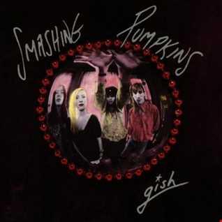 Smashing Pumpkins-gish (2011 Reissue bonus CD Trippin' Through the Stars & DVD Live at the Metro (Live on August 25, 1990)
