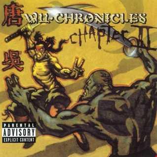 Wu Tang Clan -Wu Chronicles Chapter II