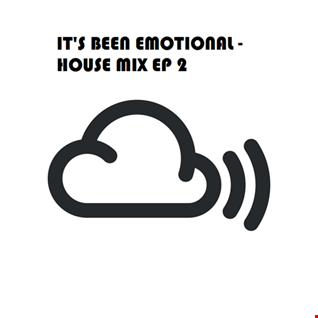 It's Been Emotional - House Mix EP2