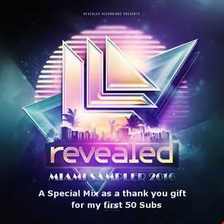 Revealed Miami 2016 Sampler Mix by JoJo (Electro House and Progressive House)