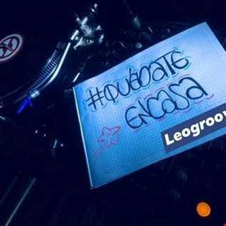 Leogrooves live set #QuedateEnCasa