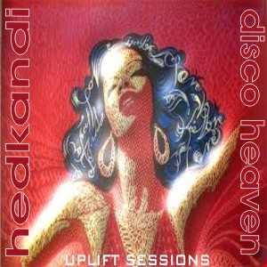 HedKandi  - Disco Heaven  - The Uplift Sessions