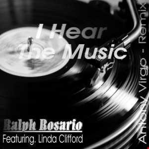 Ralph Rosario ft. Linda Clifford - I Can Hear Music (Antony Virgo's - Rehoused) Mix