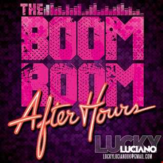 Lucky Luciano   The Boom Room After Hours Mix