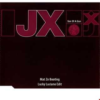 JX v Mat Zo   Son of a Gun (Lucky Luciano Edit)