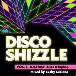 Disco Shizzle Vol 2