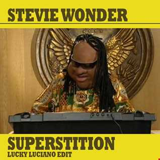 Stevie Wonder - Superstition (Lucky Luciano Edit)