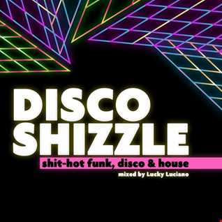 Disco Shizzle June 2017