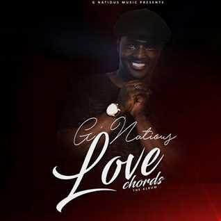 G'NATIOUS GIVE ME YOUR LOVE(LOVE CHORDS ALBUM TIBAZ  ENT +263779649833)