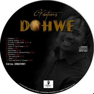 G'natious Dohwe(Dohwe the album distribted by tibaz entertainment +263779649833)