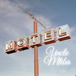 Uncle Mtiba Mixtape