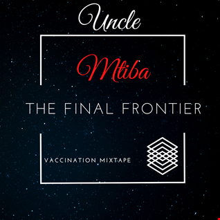 Final Frontier (Vaccination Mixtape)
