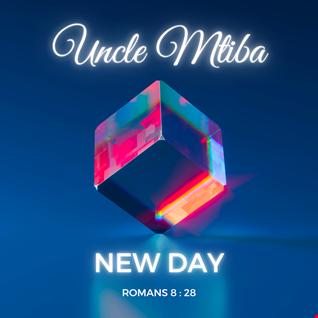 New Day (Romans 8 vs 28 Mixtape)