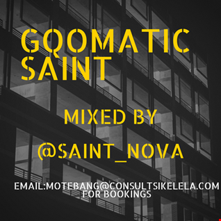Gqomatic Saint (Osmosis Series)
