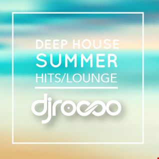 Deep House #2 DjRocco Lounge Hits