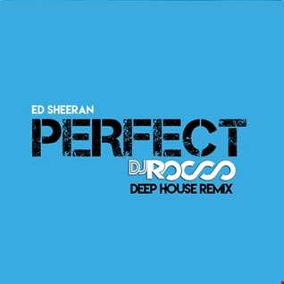 ED Sheeran   Perfect (Dj Rocco Remix)