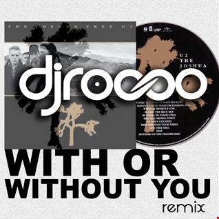 U2 -with or without you- Remix DjRocco