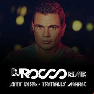 Tamally Ma'ak (Amr Diab) Dj Rocco Remix