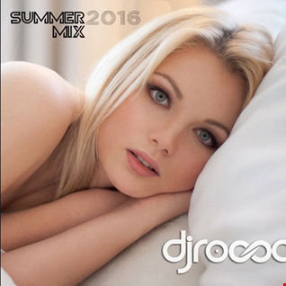 Summer Mix 2016   djrocco  Club Charts Hits Remixes Dance Mix