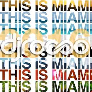 This is Miami by  DJROCCO