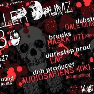 LAP @ Killer Drumz 3.0 (April 27, 2007) Live set