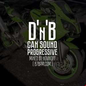 2016.03.26    D'n'B can sound progressive  by djNovikoff live @ 87bpm.com