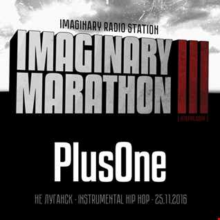 2016.11.25   Imaginary Marathon III . Day5. PlusOne Live At 87bpm.com
