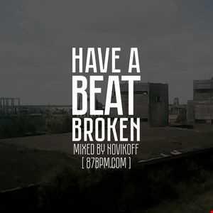 2016.03.04    Have a beat broken  by Novikoff live @ 87bpm.com