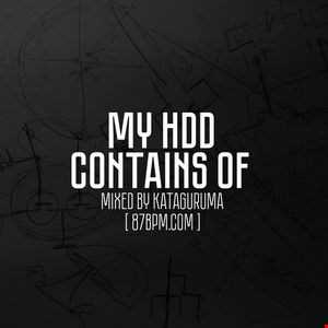 2016.04.16    My HDD contains of  by Kataguruma live @ 87bpm.com