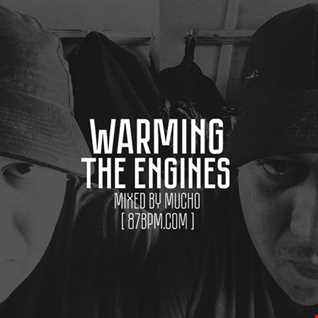 2016.09.05   Warming the engines   by Mucho live @ 87bpm.com