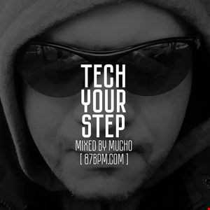 2016.05.21    Tech your step  by Mucho live @ 87bpm.com