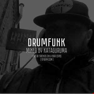 2016.10.14   Drumfunk  by Kataguruma live @ Friends Only bar via 87bpm.com