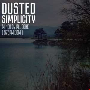2016.07.15   Dusted Simplicity   by PlusOne live @ 87bpm.com