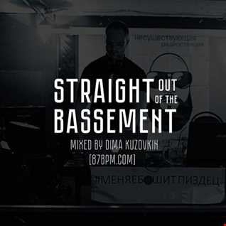 2016.09.30    Straight out of the bassement  by Dima Kuzovkin live @ 87bpm.com