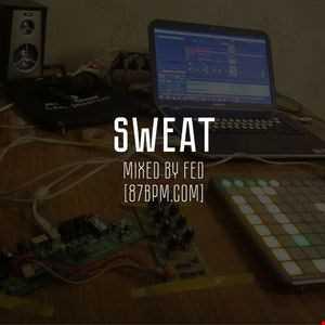 2016.10.22   Sweat   by Fed live @ 87bpm.com