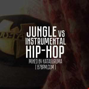 2016.04.01    Jungle vs Instrumental Hip hop  by Kataguruma live @ 87bpm.com