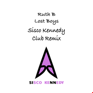 Ruth B   Lost Boy sisco kennedy club rmx