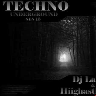 Dj Labrijn and Hiighasthe Sky - Techno Underground ses 13