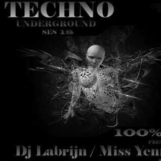 Dj Labrijn and Miss Yenrugro - Techno Underground ses 18