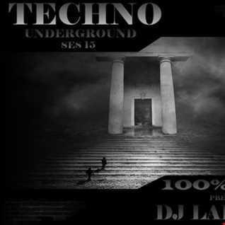 Dj Labrijn - Techno Underground ses 15