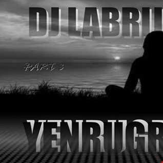 Dj Labrijn - YenruGro P3