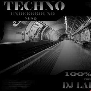 Dj Labrijn - Techno Underground ses 5